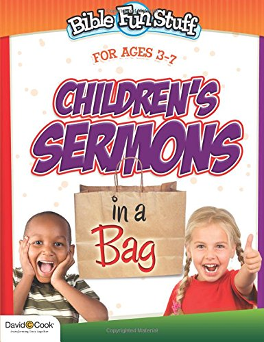 Read Online Children's Sermons in a Bag (Bible Funstuff) PDF