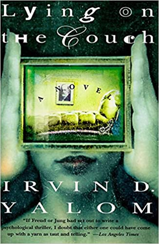 Lying on the couch a novel irvin d yalom 8601400709979 books lying on the couch a novel irvin d yalom 8601400709979 books amazon negle Choice Image