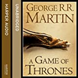 A Game of Thrones (Part One): Book 1 of A Song of Ice and Fire (audio edition)