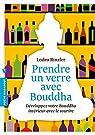 Prendre un verre avec Bouddha par Rinzler