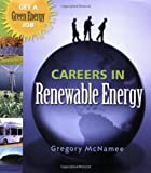 Careers in Renewable Energy: Get a Green Energy Job