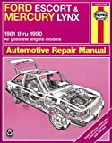 Ford Escort & Mercury Lynx, 1981 through 1990: All Gasoline Engines (Haynes Automotive Repair Manual)