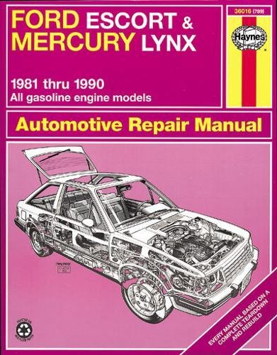 Ford Escort & Mercury Lynx, 1981 through 1990: All Gasoline Engines (Haynes Automotive Repair Manual)