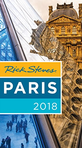 Amazon rick steves paris 2018 ebook rick steves steve smith rick steves paris 2018 by steves rick smith steve openshaw fandeluxe Image collections