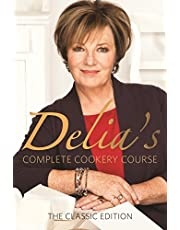 Delia's Complete Cookery Course: The Classic Edition