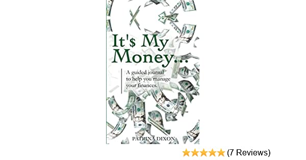 amazon com it my money a guided journal to help you manage your