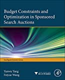 Budget Constraints and Optimization in Sponsored