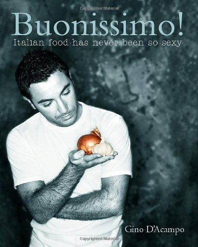 Download Buonissimo!: Italian Food Has Never Been So Sexy pdf