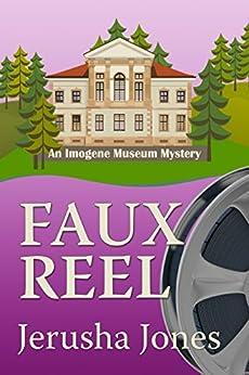 Faux Reel Imogene Museum Mystery ebook
