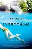 The End of Everything, Megan Abbott, 0316097799