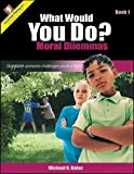 What Would You Do?, Michael O. Baker, 0894553488