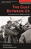 The Gulf Between Us: Love and Survival in Desert Storm (Memories of War)