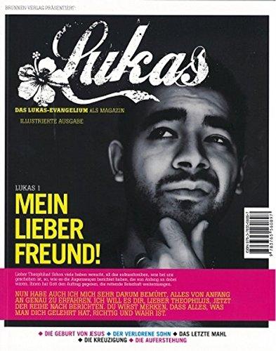 Lukas: Hoffnung für alle - Das Lukas-Evangelium als Magazin