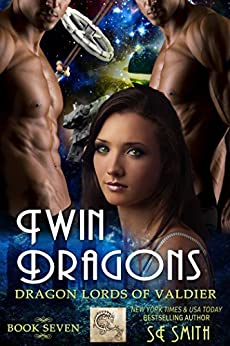Twin Dragons (Dragon Lords of Valdier Book 7) by [Smith, S. E.]