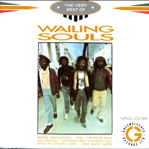 The Very Best Of The Wailing Souls -