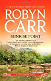 Sunrise Point, Robyn Carr, 0778313174