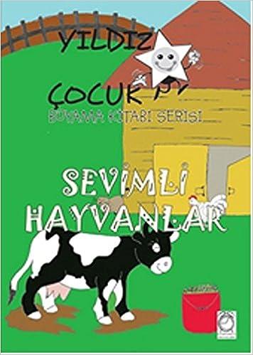 Yildiz Cocuk Boyama Kitabi Serisi 4 Sevimli Hayvanlar