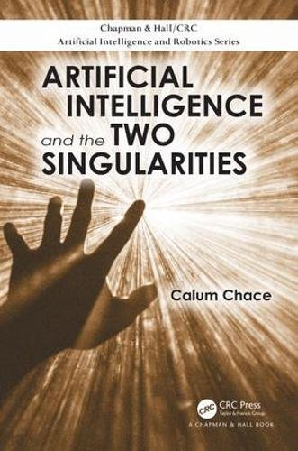Artificial Intelligence and the Two Singularities Front Cover