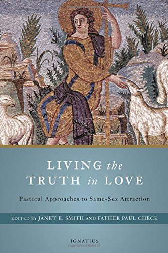 Living the Truth in Love: Pastoral Approaches to Same Sex Attraction pdf