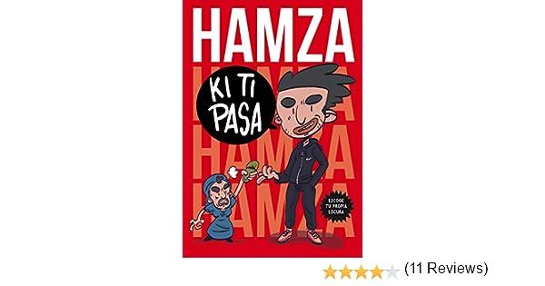 KiTiPasa: Escoge tu propia locura (Tendencias): Amazon.es: Hamza ...