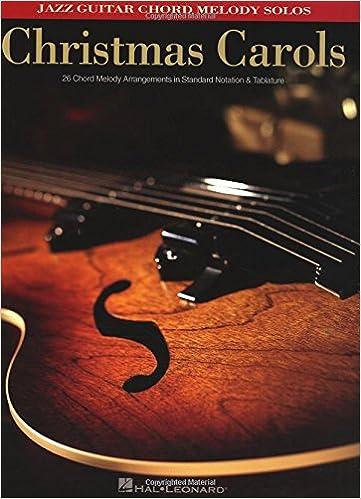 Amazon.com: Christmas Carols: Jazz Guitar Chord Melody Solos ...