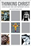 img - for Thinking Christ: Christology and Contemporary Critics book / textbook / text book