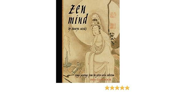 zen mind 2010 datebook
