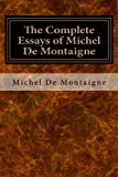 Image of The Complete Essays of Michel De Montaigne