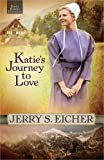 img - for Katie's Journey to Love (Emma Raber's Daughter) book / textbook / text book
