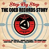 Step By Step: The Coed Records Story 1958-1962 [Double CD]