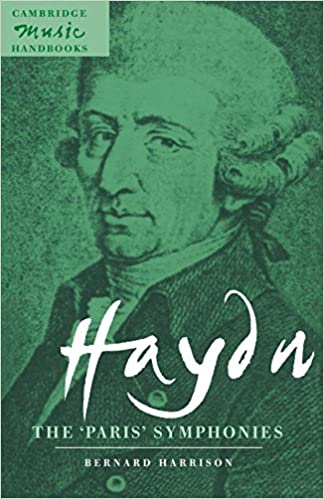 Haydn The Paris Symphonies