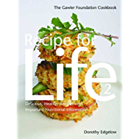 RECIPE FOR LIFE 2: The Gawler Foundation Cookbook