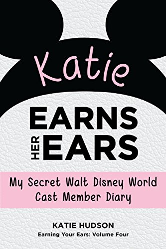 Earn Points - Katie Earns Her Ears: My Secret Walt Disney World Cast Member Diary (Earning Your Ears Book 4)