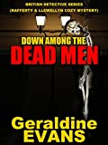 Front cover for the book Down Among the Dead Men by Geraldine Evans
