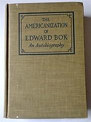 The Americanization of Edward Bok : An…