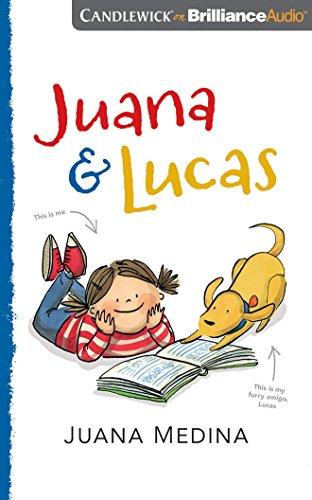 Juana & Lucas by Candlewick on Brilliance Audio