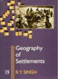 Geography of Settlements, Singh, R. Y., 8170332095