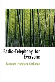 Radio-Telephony for Everyone
