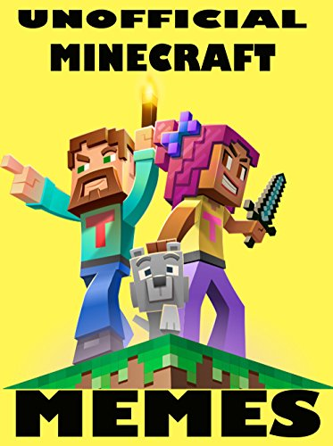 Download for free Miner Minecraft Memes: Unofficial Minecraft Memes & Jokes 2017 - Memes for Kids, Memes Free, Minecraft Building, Minecraft Handbook, Pikachu Books