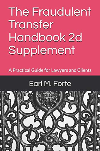 Pdf Law The Fraudulent Transfer Handbook 2d Supplement: A Practical Guide for Lawyers and Clients