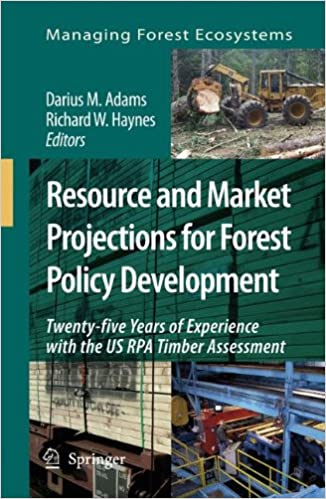 Download Resource and Market Projections for Forest Policy Development: Twenty-five Years of Experience with the US RPA Timber Assessment (Managing Forest Ecosystems) PDF