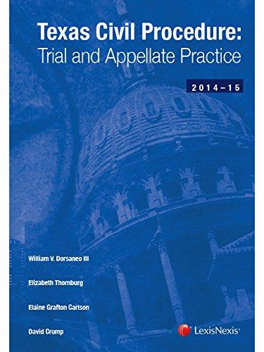 Texas Civil Procedure: Trial and Appellate Practice (2014-2015) pdf