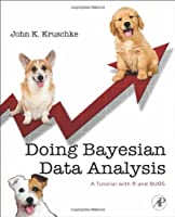 Doing Bayesian Data Analysis: A Tutorial with R and BUGS Front Cover