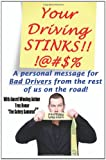 Your Driving Stinks!, Troy Bonar, 1461013720