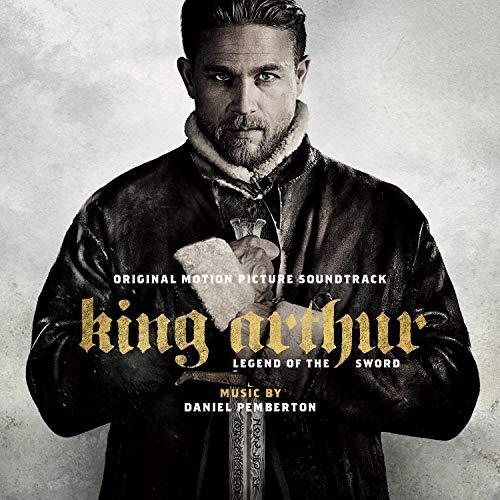(King Arthur: Legend of the Sword (Original Motion Picture)