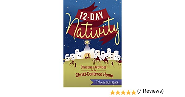 12-Day Nativity: Christmas Activities for a Christ-Centered Home ...