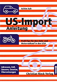 us import anleitung auto import aus den usa german edition ebook achim aab. Black Bedroom Furniture Sets. Home Design Ideas