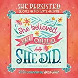 She Persisted 2020 Calendar: Quotes to Motivate and