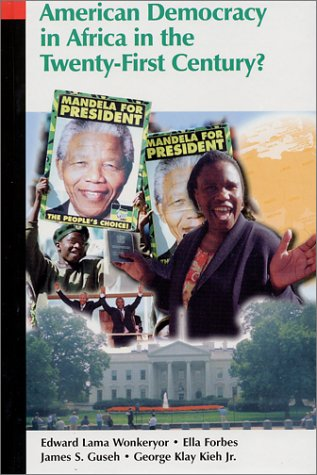 Books : American Democracy in Africa in the Twenty-First Century?