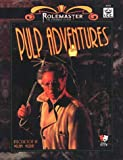 img - for Pulp Adventures (Rolemaster Standard System, 5701) book / textbook / text book